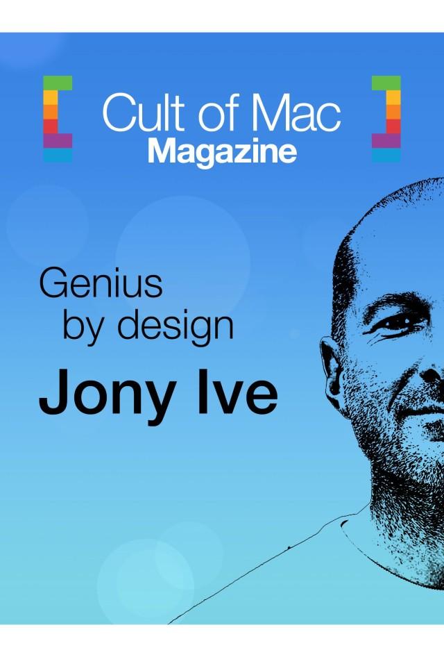На этой неделе в журнале Cult Of Mac: Все про Джонатана Айва
