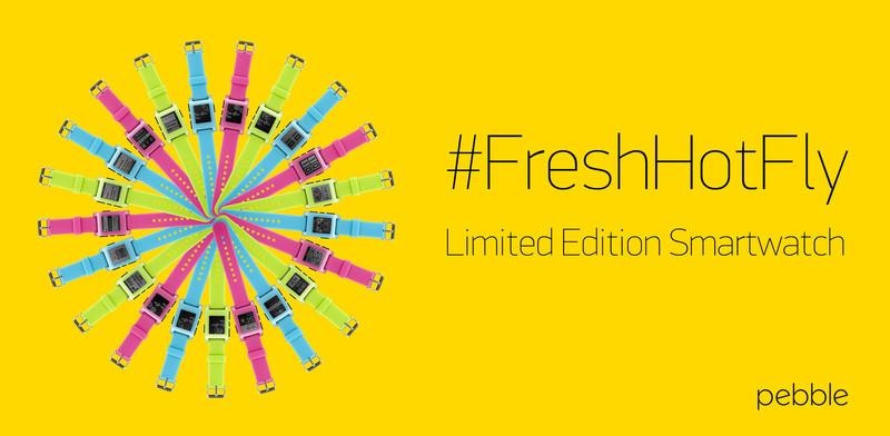 Pebble представила лимитированную серию часов #FreshHotFly