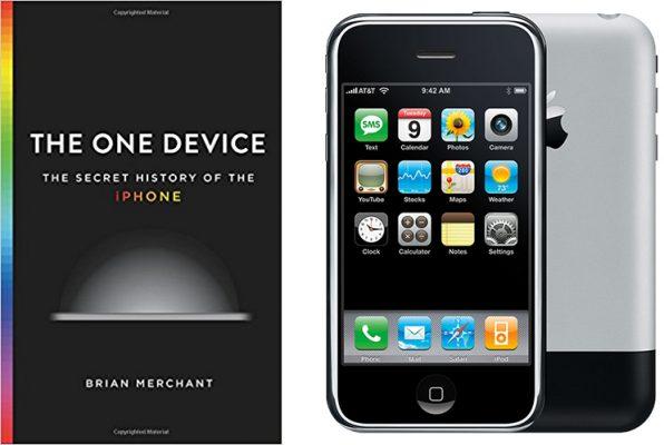 «The One Device: The Secret History of the iPhone» - новая книга про создание iPhone