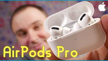 Apple Airpods Pro. Обзор беспроводных наушников с шумоподавлением [видео]